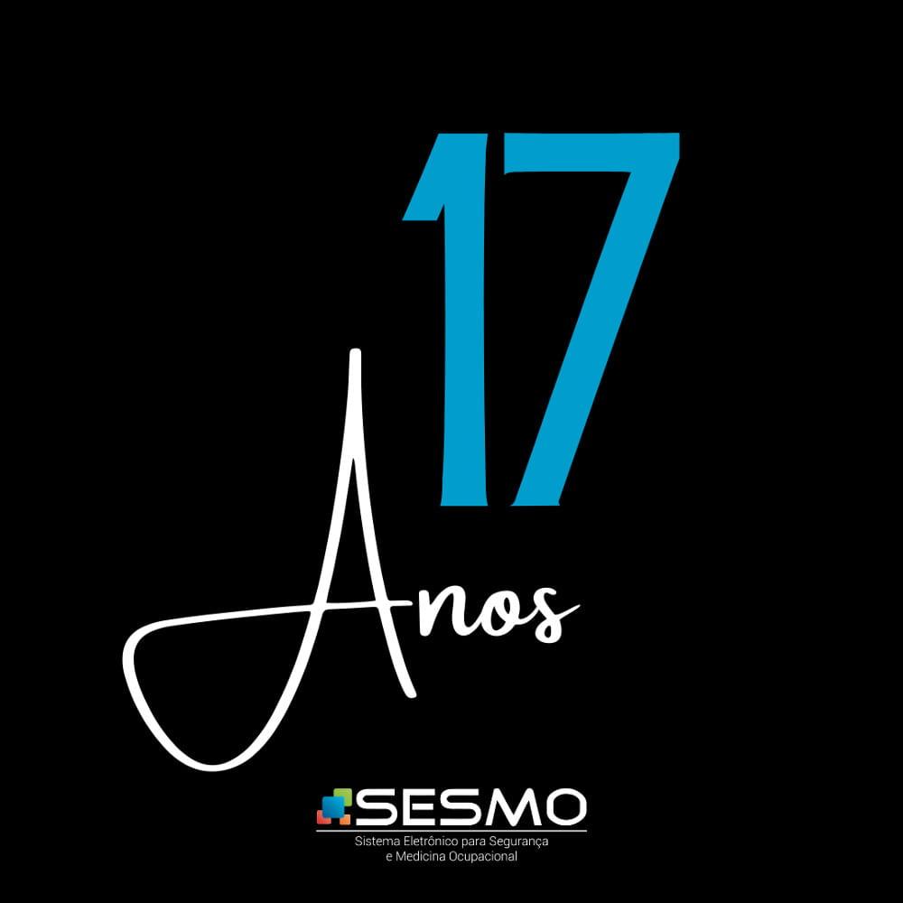 Sistema SESMO completa 17 anos de mercado: imagem comemorativa da Sesmo.